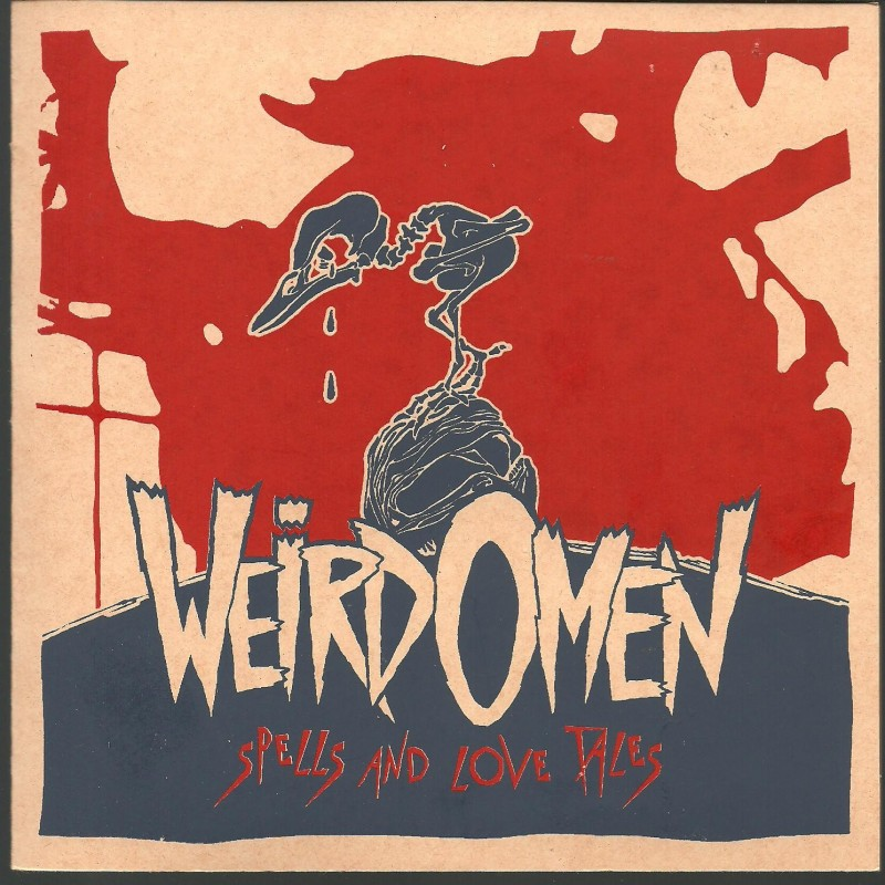 WEIRD OMEN - Spells And Love Tales