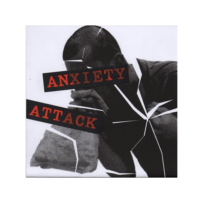 ANXIETY ATTACK - Anxiety Attack