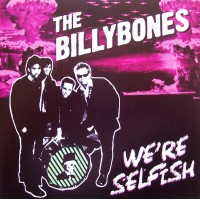 BILLYBONES, THE - We're Selfish
