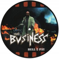 BUSINESS, THE - Hell 2 Pay
