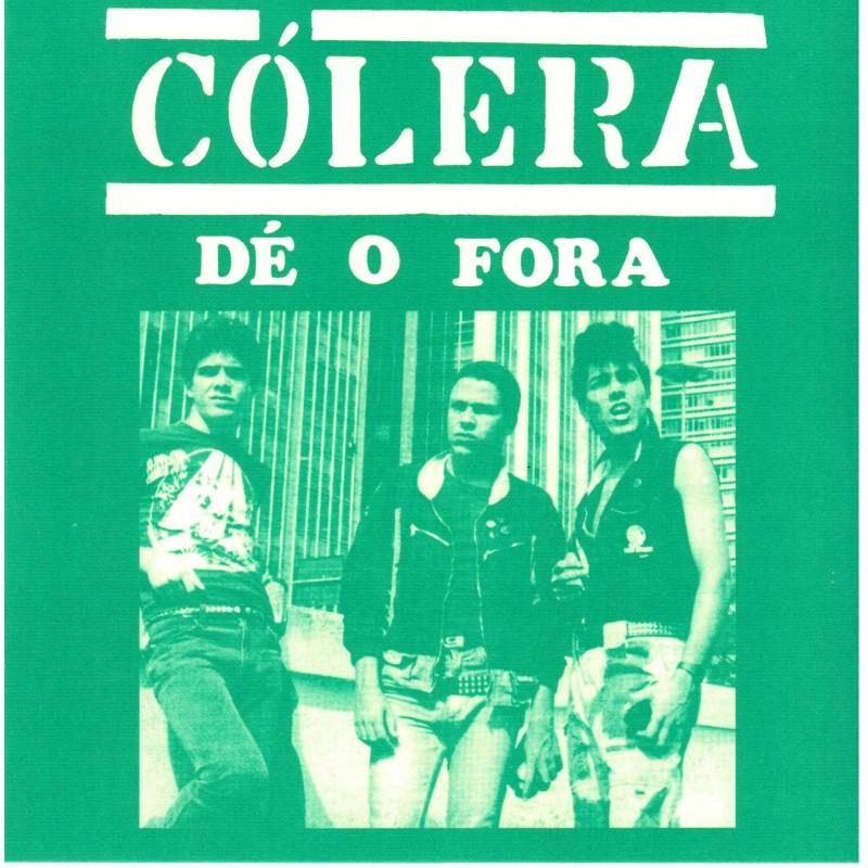 COLERA - Dé o Fora