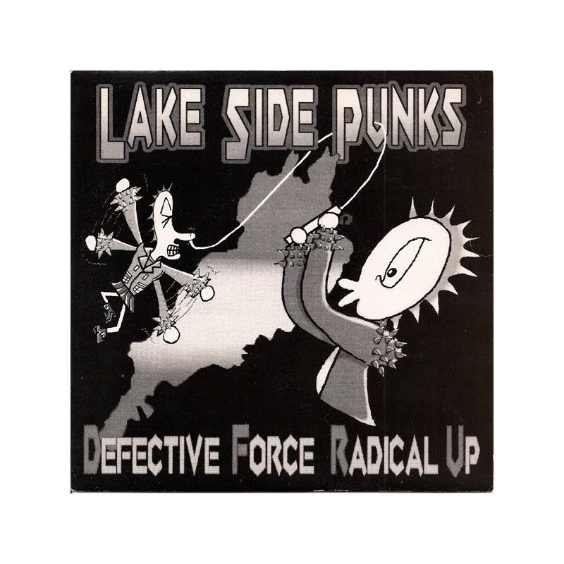 DEFECTIVE FORCE / RADICAL UP - Lake Side Punks - Split