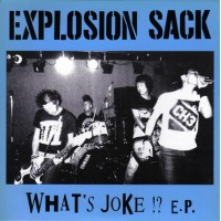 EXPLOSION SACK - What's Joke ! ?