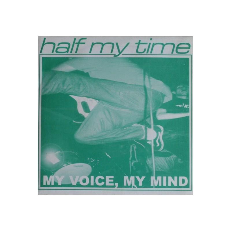 HALF MY TIME - My Voice, My Mind