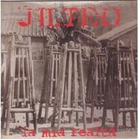 JILTED - La Mia Realta