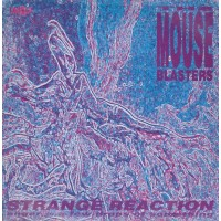 MOUSE BLASTERS - Strange Reaction