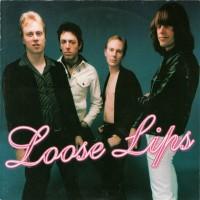 LOOSE LIPS - Loose Lips