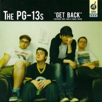 PG-13S, THE - Get Back