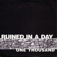 RUINED IN A DAY - One Thousand