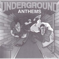 Various Underground Anthems