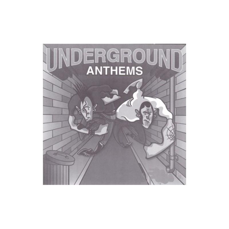 Various Underground Anthems