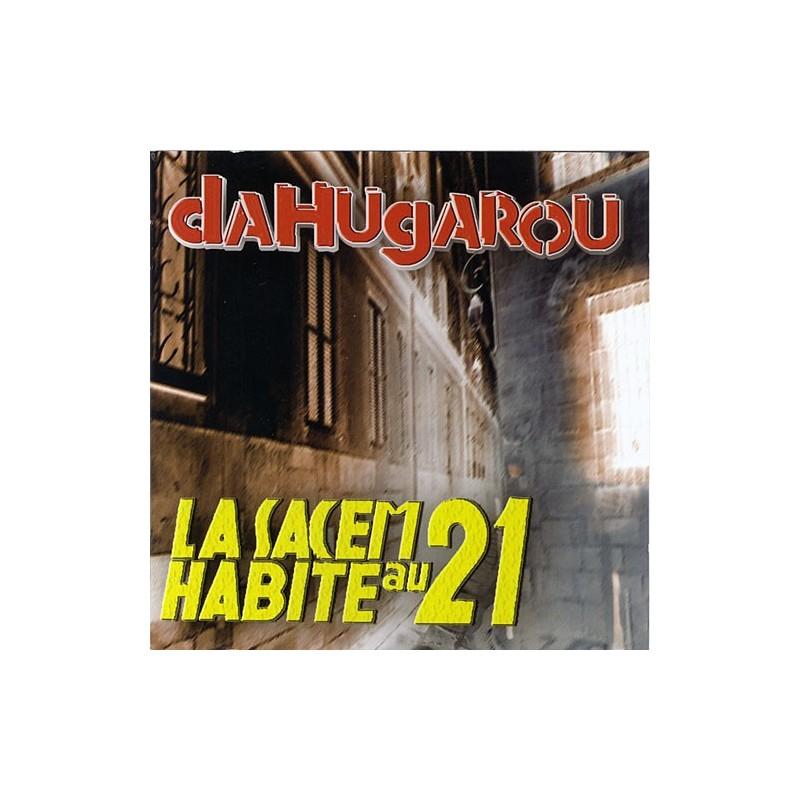 DAHUGAROU - La Sacem Habite Au 21