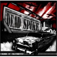DEAD SPIKE - Crimes Et Chatiments
