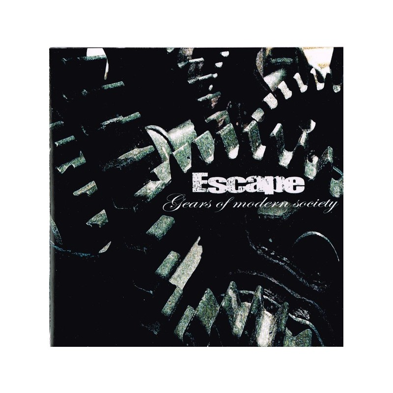 ESCAPE - Gears Of Modern Society
