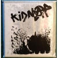 KIDNAP - Il Faudra Bien Qu'un Jour Tout Change