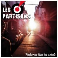 LES PARTISANS - Rallumer Tous Les Soleils
