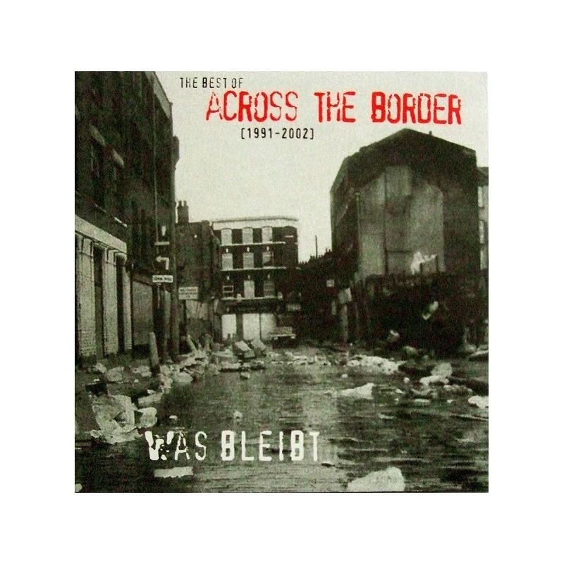 ACROSS THE BORDER - Was Bleibt