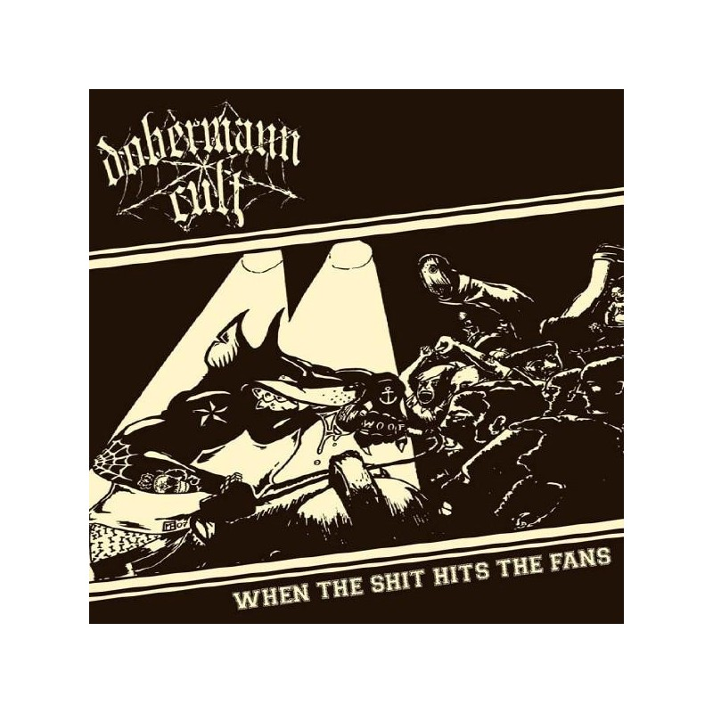 DOBERMANN CULT - When The Shit Hits The Fans