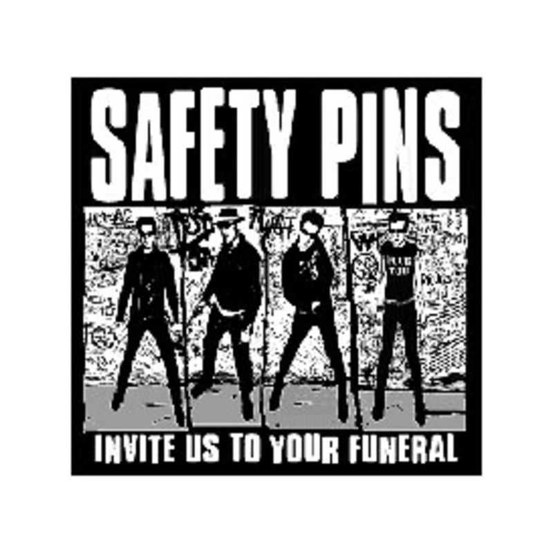 SAFETY PINS - Invite Us To Your Funeral