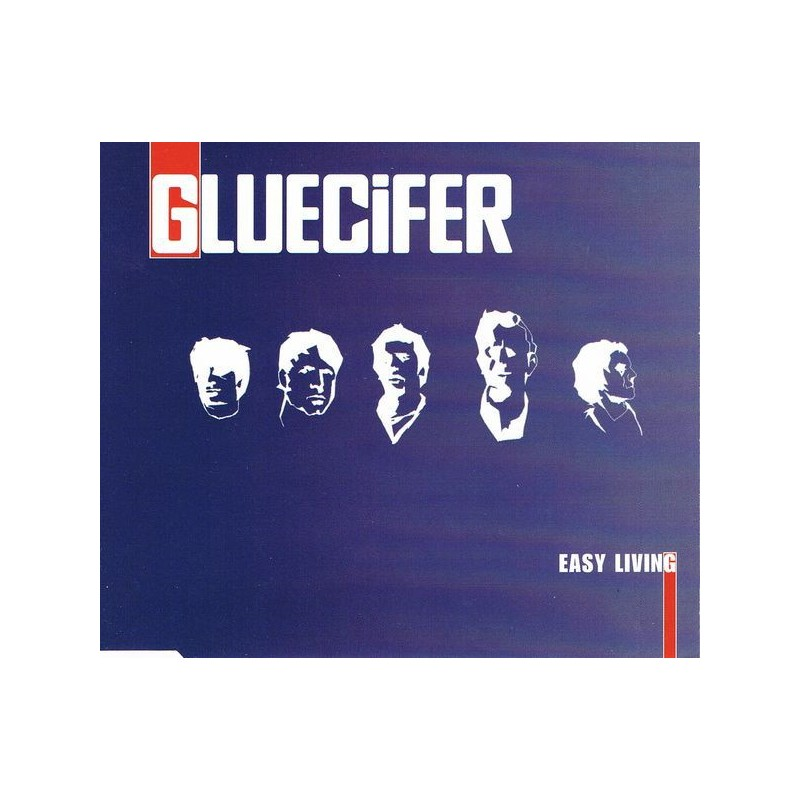 GLUECIFER - Easy Living
