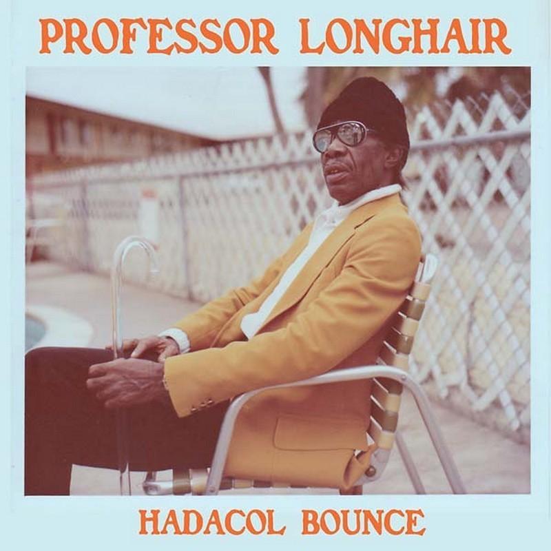 Professor Longhair - Hadacol Bounce