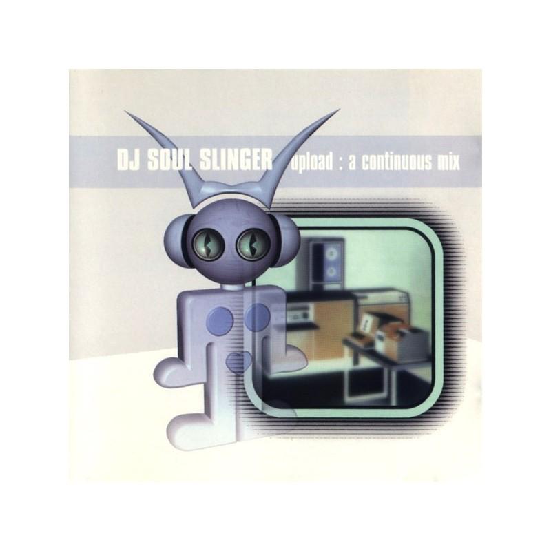 DJ SOUL SLINGER - Upload