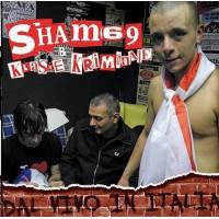 SHAM 69 / KLASSE KRIMINALE - Dal Vivo In Italia - Split