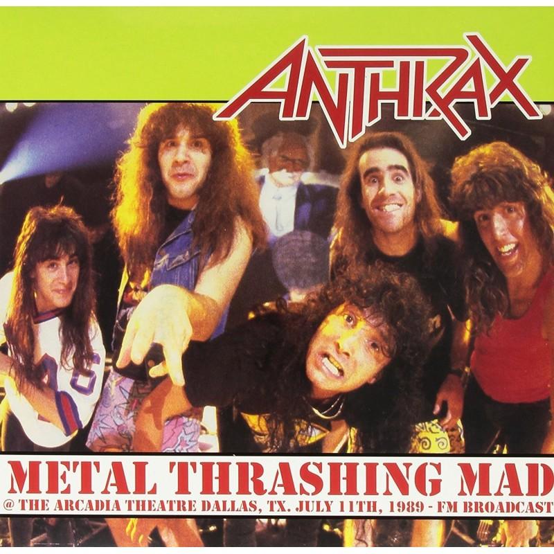 ANTHRAX - Metal Thrashing Mad 1989