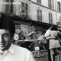 PATRICK BRUEL - Entre-Deux