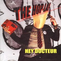 The Hop La ! ‎– Hey Docteur