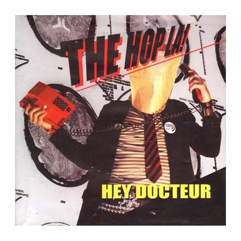 The Hop La ! – Hey Docteur