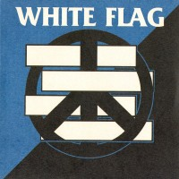 WHITE FLAG / CRISE TOTAL - Split