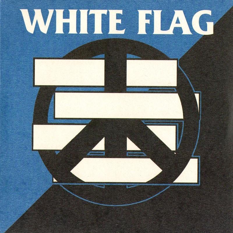 WHITE FLAG / CRISE TOTAL - Split