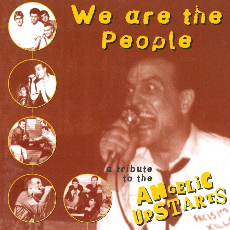 Various We Are The People - A Tribute To The Angelic Upstarts