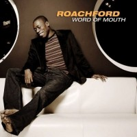 ROACHFORD - Word Of Mouth