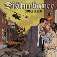 DISTURBANCE - Shades Of Fear