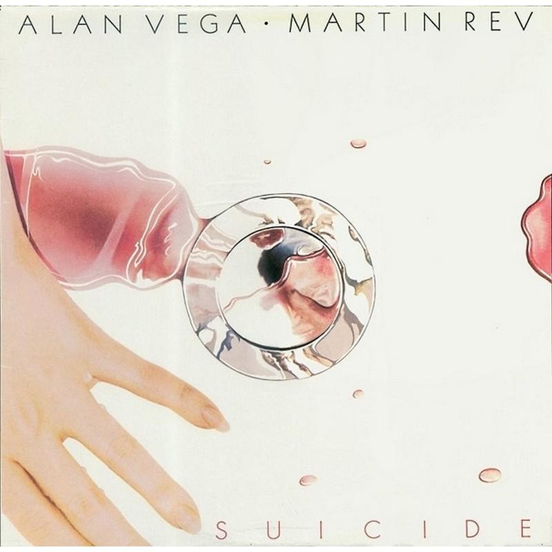 ALAN VEGA & MARTIN REV - Suicide