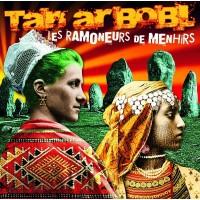 LES RAMONEURS DE MENHIRS - Tan Ar Bobl
