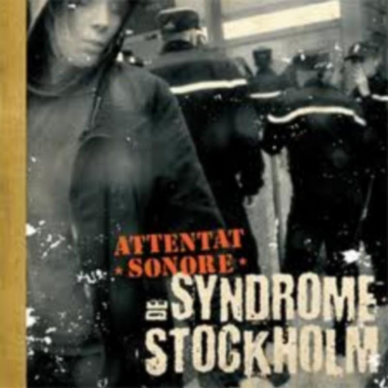 Attentat Sonore - Syndrome De Stockholm