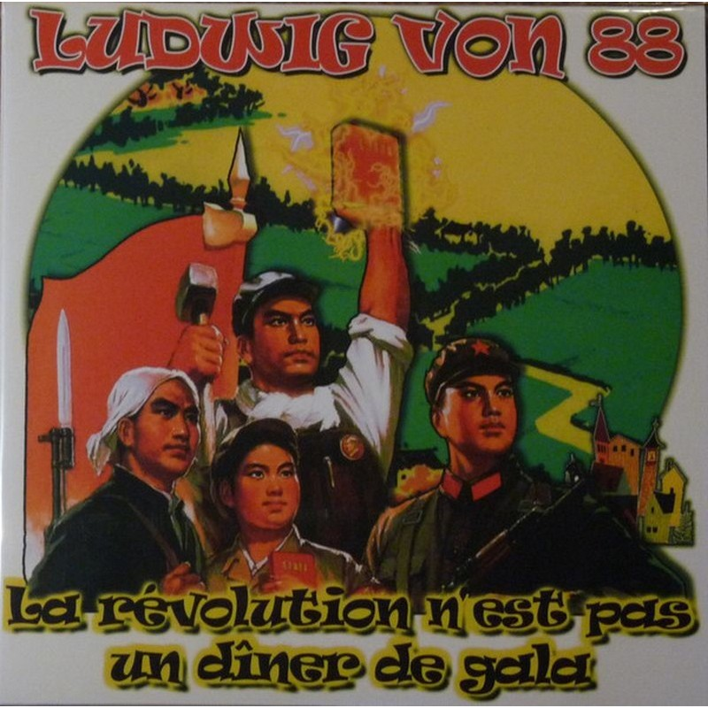 LUDWIG VON 88 - La Révolution N'Est Pas Un Diner De Gala