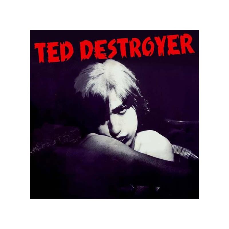 TED DESTROYER - Ted Destroyer