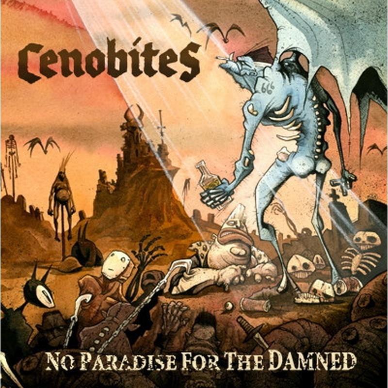 Cenobites- No Paradise For The Damned