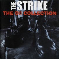 THE STRIKE - The Oi! Collection