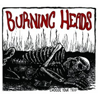 BURNING HEADS - Choose Your Trap