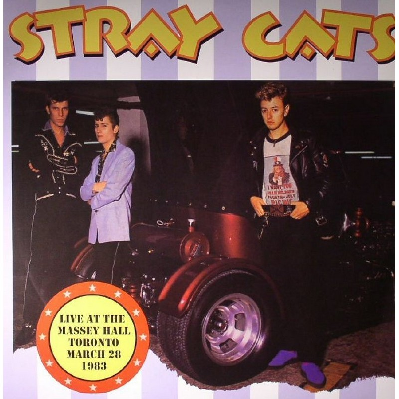 Stray Cats - Live At The Massey Hall Toronto March 28 1983