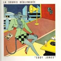 LA SOURIS DEGLINGUEE - Eddy Jones