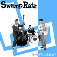 Swamp Ratz - Style Of Conviction