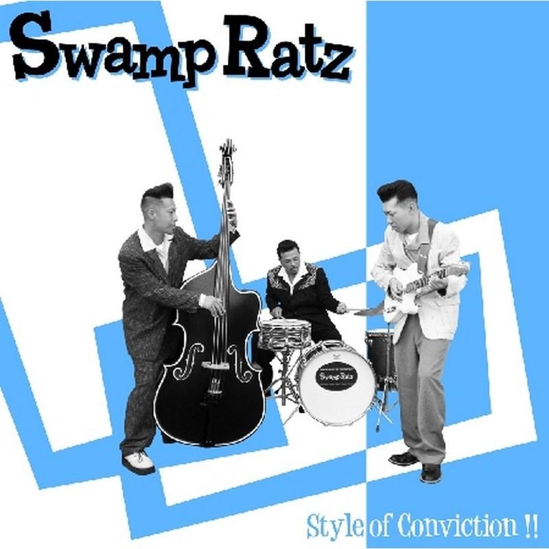 Swamp Ratz - Style Of Conviction