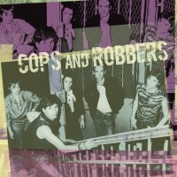 COPS AND ROBBERS - Cops And Robbers