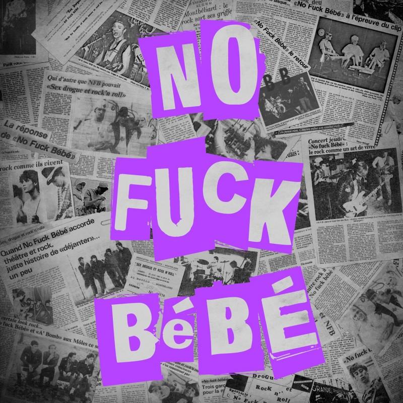 NO FUCK BEBE - No Fuck Bébé